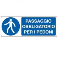CARTELLO ALLUMINIO 35x12,5cm 'PASSAGGIO OBBLIGATORIO PER I PEDONI'